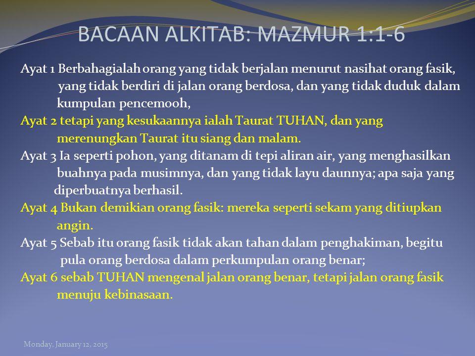 BACAAN ALKITAB: MAZMUR 1:1-6