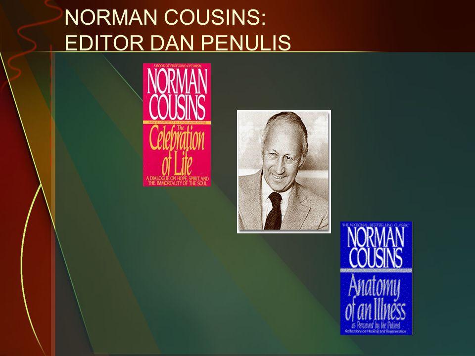 NORMAN COUSINS: EDITOR DAN PENULIS