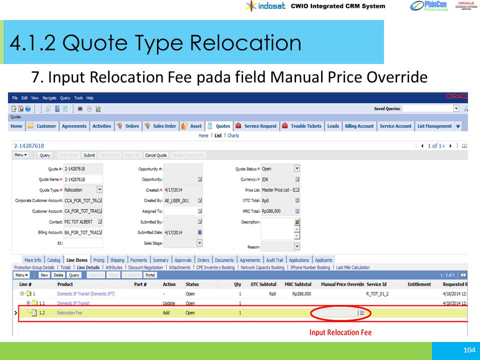 4.1.2 Quote Type Relocation 7. Input Relocation Fee pada field Manual Price Override