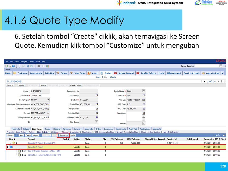 4.1.6 Quote Type Modify 6. Setelah tombol Create diklik, akan ternavigasi ke Screen Quote.