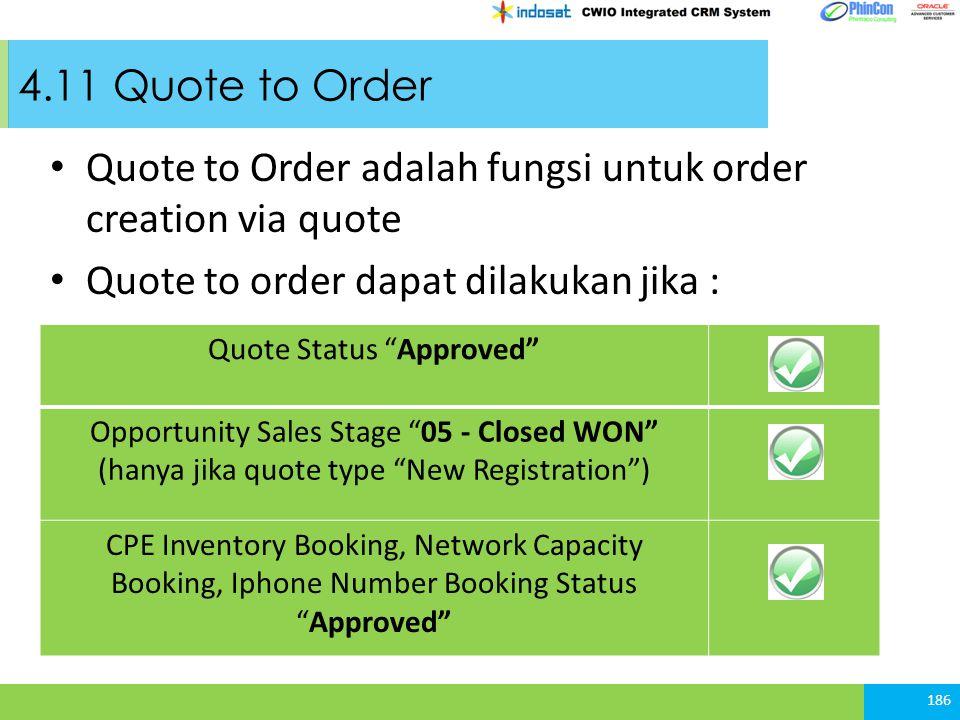 Quote to Order adalah fungsi untuk order creation via quote