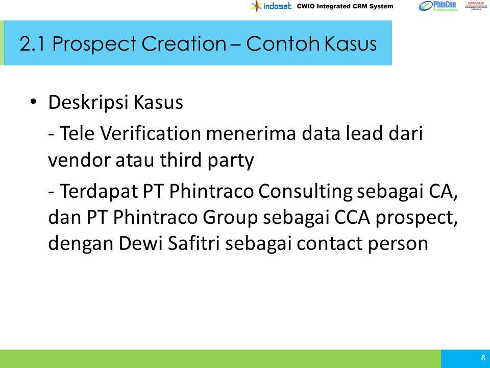2.1 Prospect Creation – Contoh Kasus