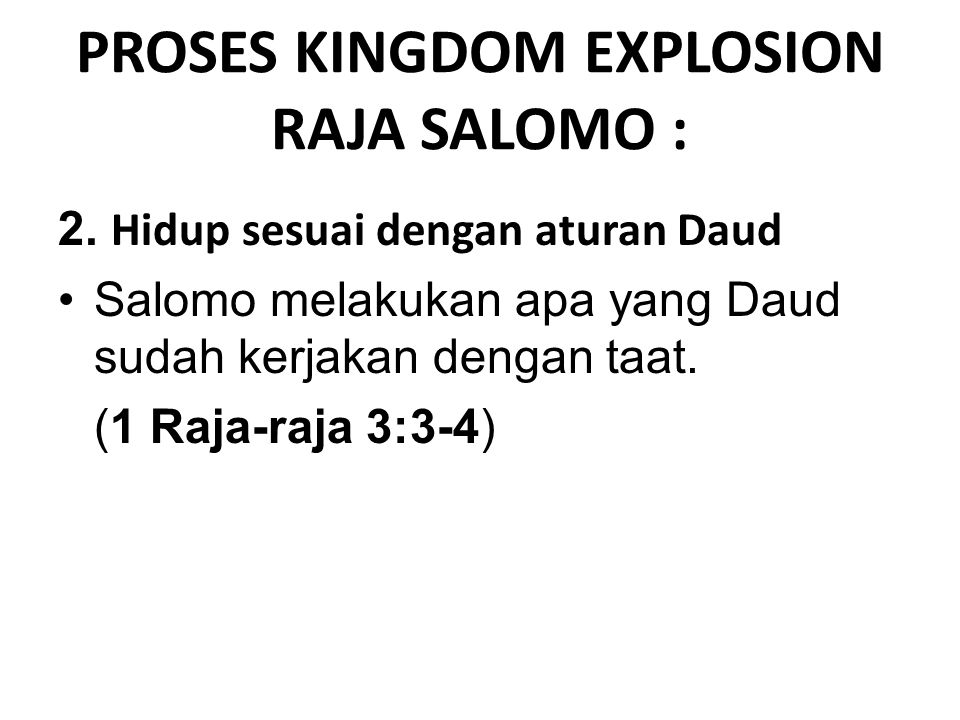 PROSES KINGDOM EXPLOSION RAJA SALOMO :