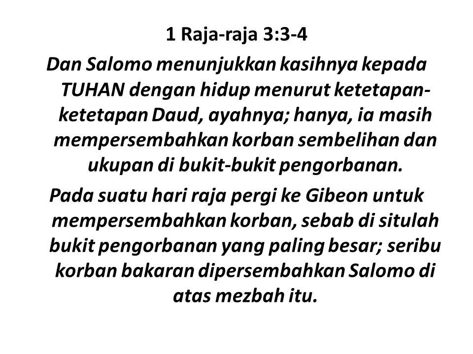 1 Raja-raja 3:3-4