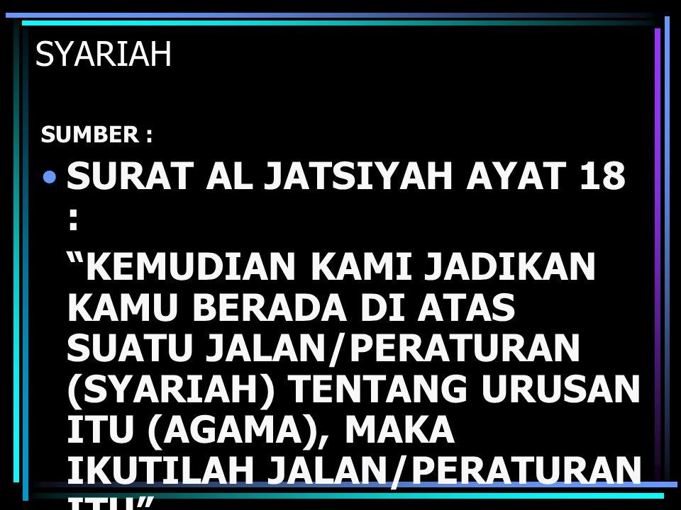 SURAT AL JATSIYAH AYAT 18 :