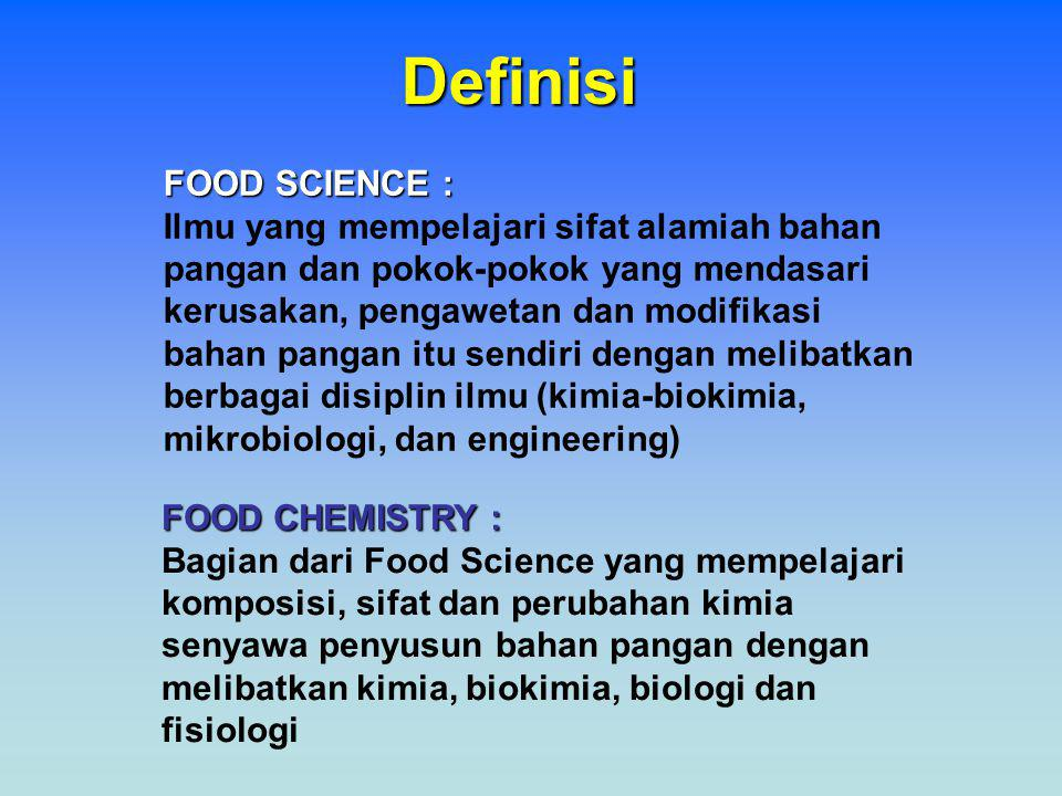 Definisi FOOD SCIENCE :