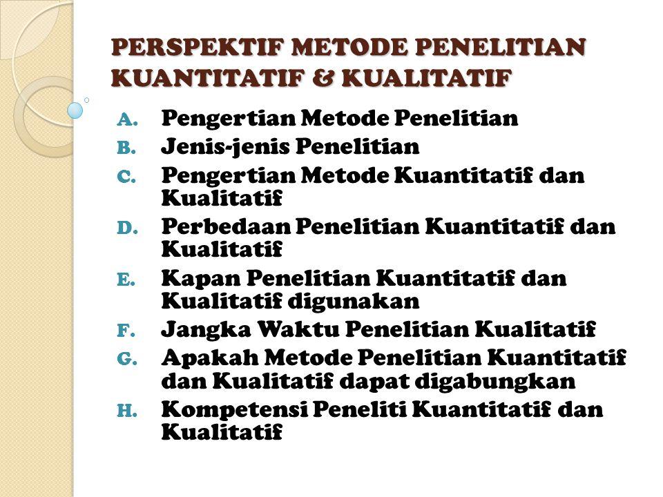 PERSPEKTIF METODE PENELITIAN KUANTITATIF & KUALITATIF