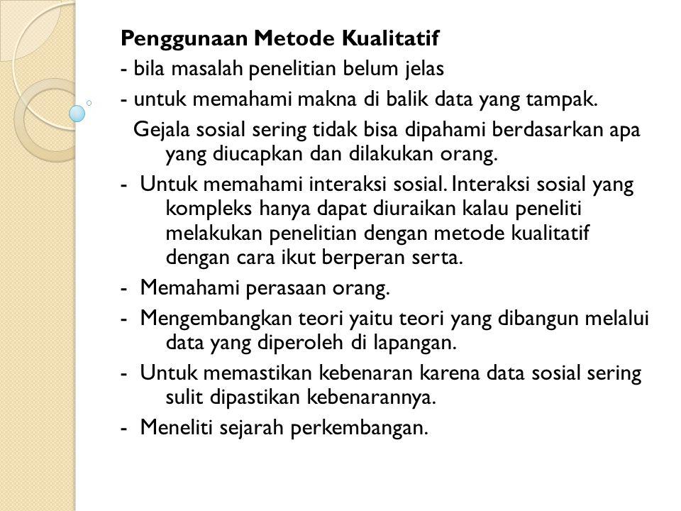 Penggunaan Metode Kualitatif