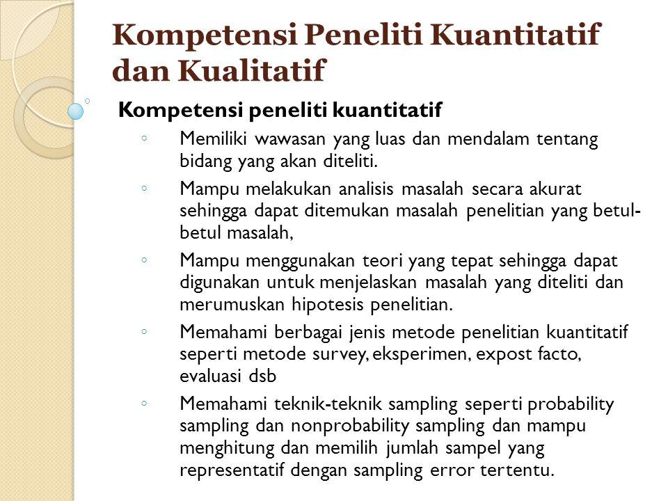 Kompetensi Peneliti Kuantitatif dan Kualitatif