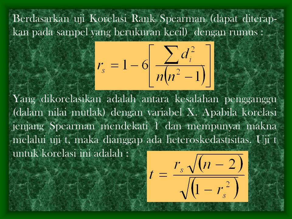 Berdasarkan uji Korelasi Rank Spearman (dapat diterap-kan pada sampel yang berukuran kecil) dengan rumus :