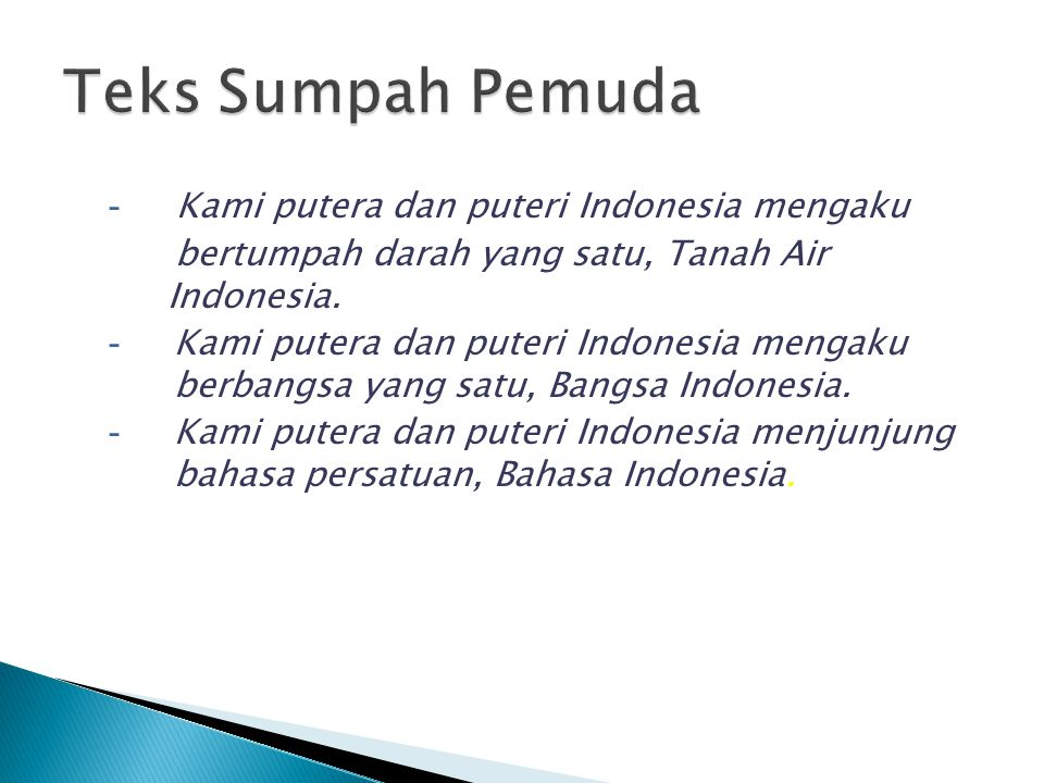 Teks Sumpah Pemuda Kami putera dan puteri Indonesia mengaku