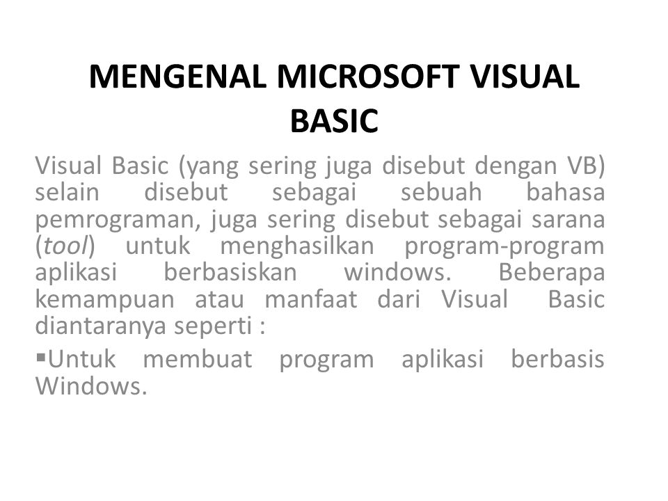 MENGENAL MICROSOFT VISUAL BASIC