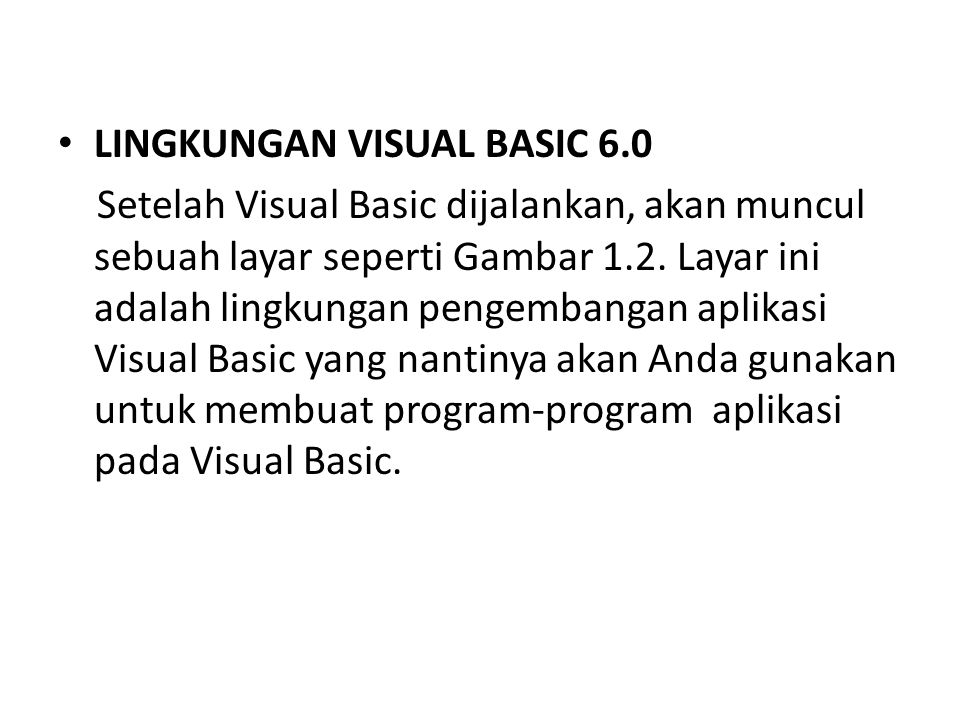 LINGKUNGAN VISUAL BASIC 6.0