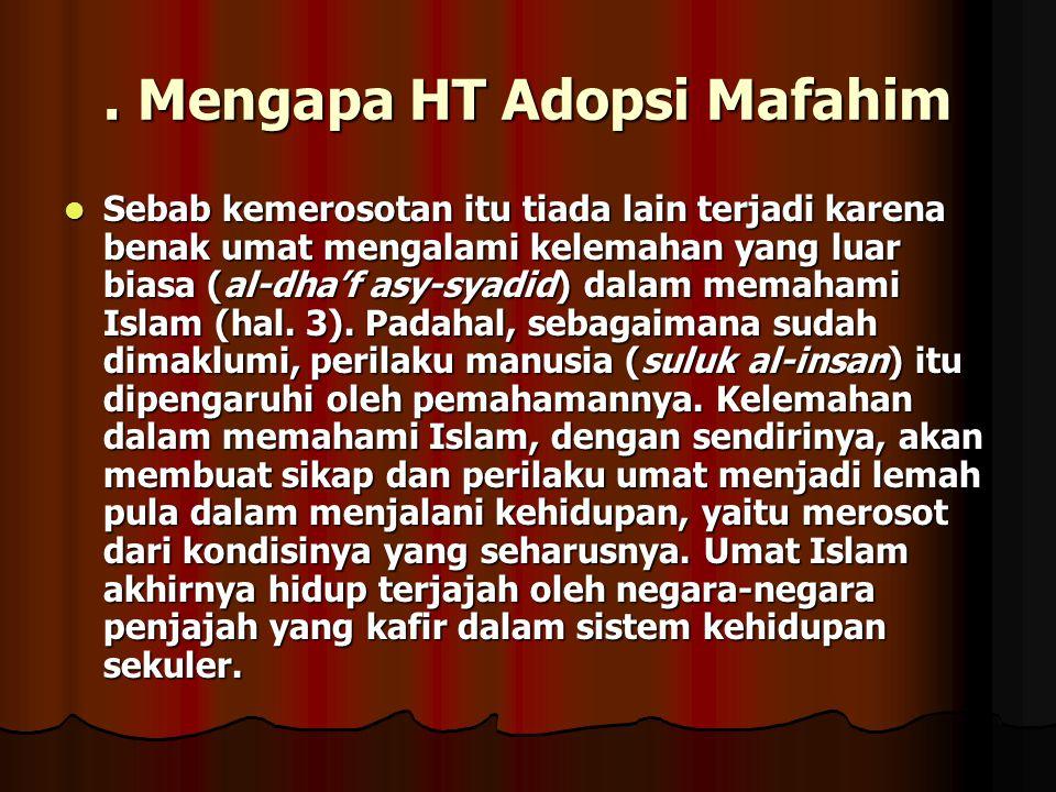 . Mengapa HT Adopsi Mafahim
