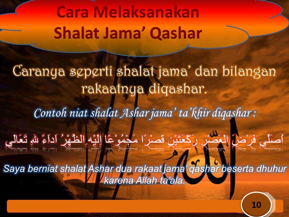 Cara Melaksanakan Shalat Jama' Qashar