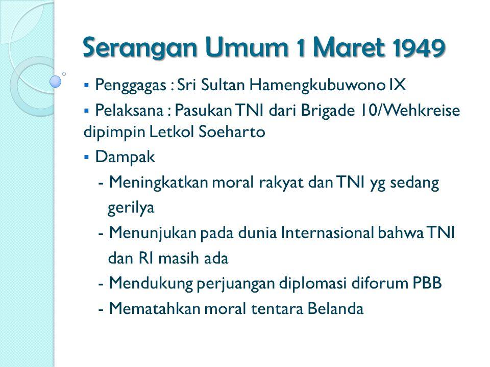 Serangan Umum 1 Maret 1949 Penggagas : Sri Sultan Hamengkubuwono IX