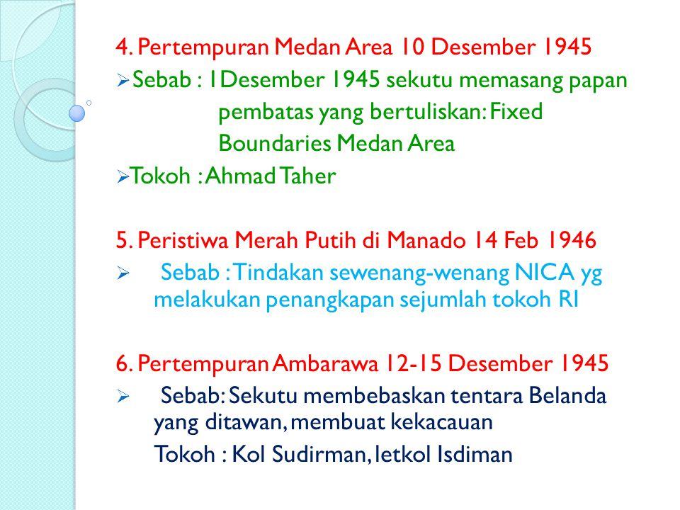 4. Pertempuran Medan Area 10 Desember 1945