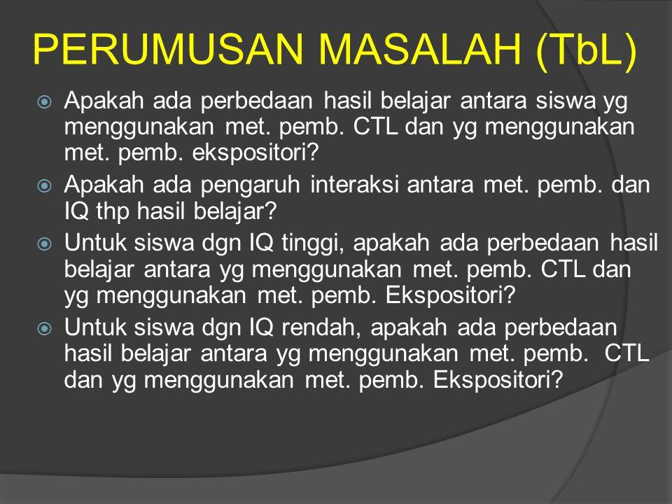 PERUMUSAN MASALAH (TbL)