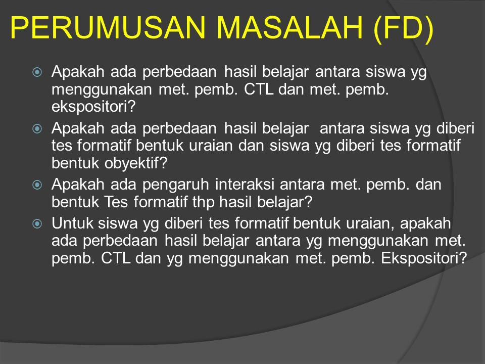 PERUMUSAN MASALAH (FD)