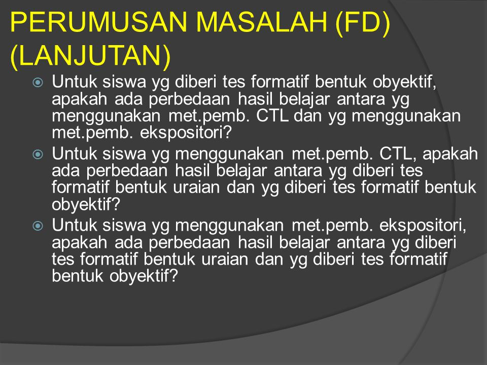 PERUMUSAN MASALAH (FD) (LANJUTAN)
