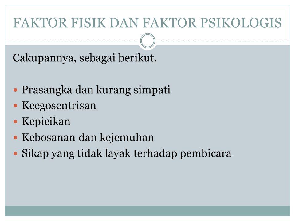 FAKTOR FISIK DAN FAKTOR PSIKOLOGIS