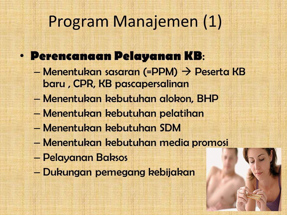 Program Manajemen (1) Perencanaan Pelayanan KB: