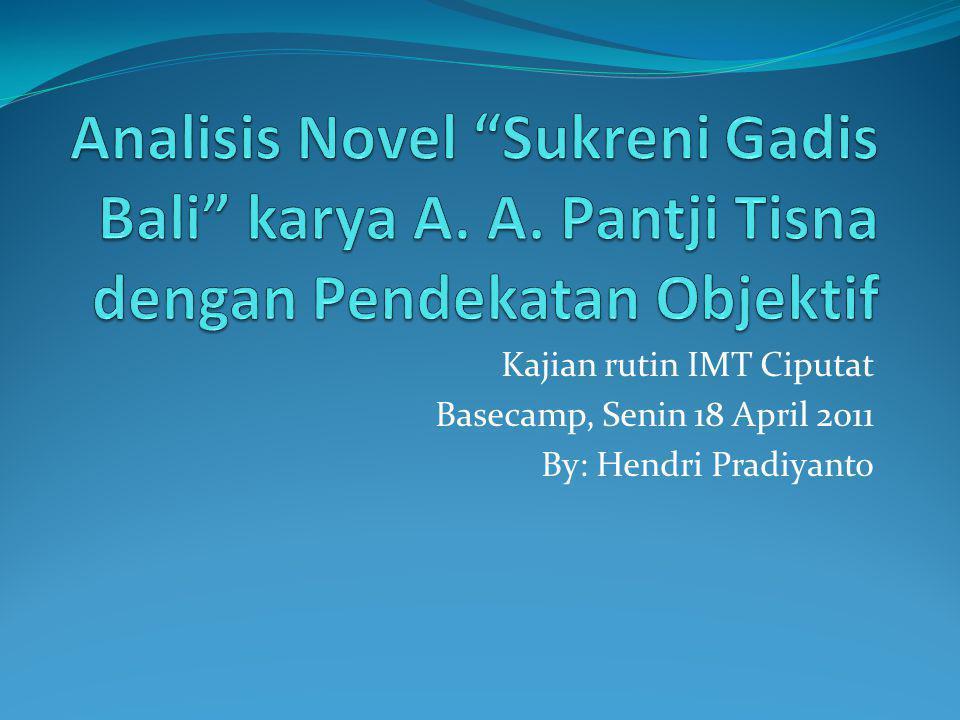 Analisis Novel Sukreni Gadis Bali karya A. A