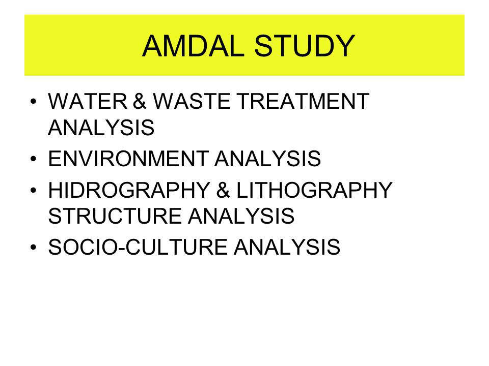 AMDAL STUDY WATER & WASTE TREATMENT ANALYSIS ENVIRONMENT ANALYSIS
