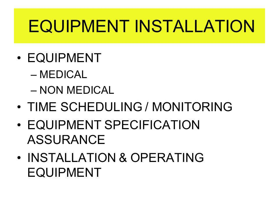 EQUIPMENT INSTALLATION
