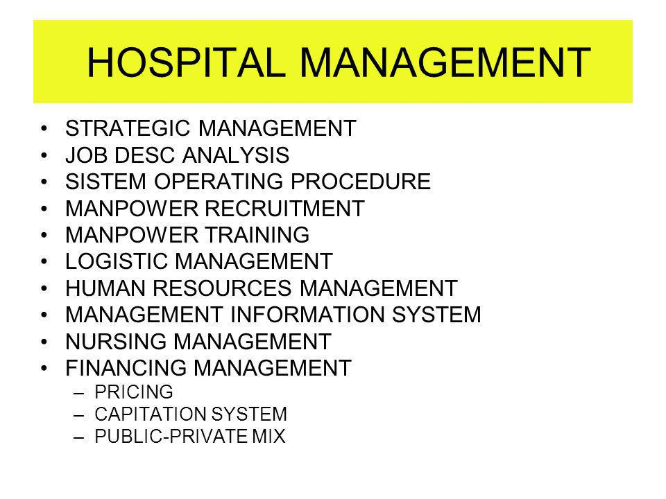 HOSPITAL MANAGEMENT STRATEGIC MANAGEMENT JOB DESC ANALYSIS