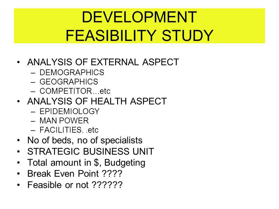 DEVELOPMENT FEASIBILITY STUDY