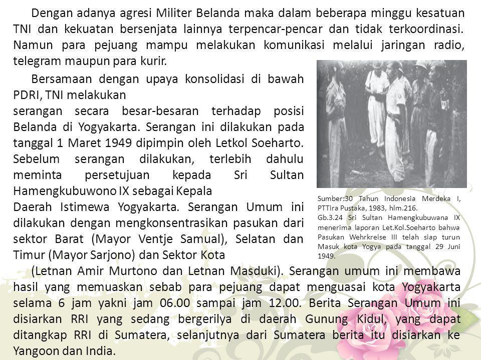Bersamaan dengan upaya konsolidasi di bawah PDRI, TNI melakukan