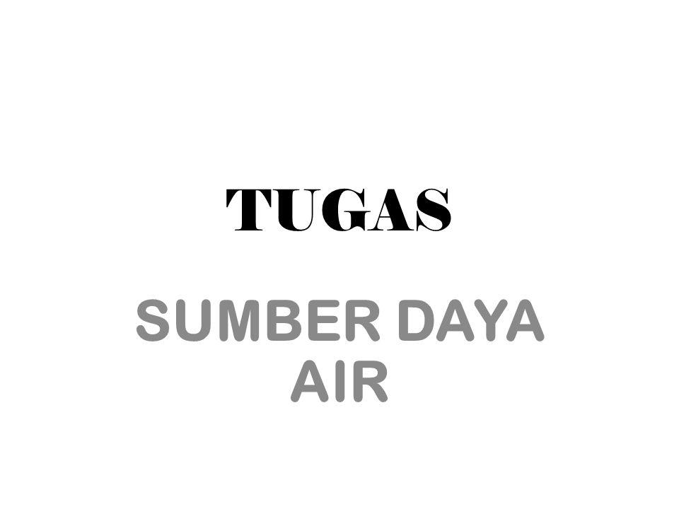 TUGAS SUMBER DAYA AIR