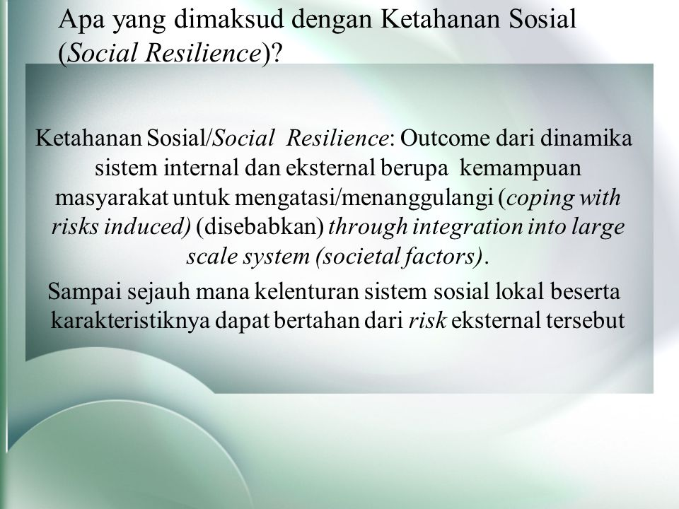 Apa yang dimaksud dengan Ketahanan Sosial (Social Resilience)