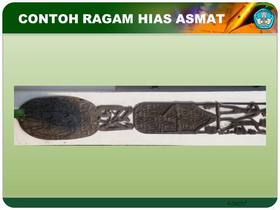 CONTOH RAGAM HIAS ASMAT