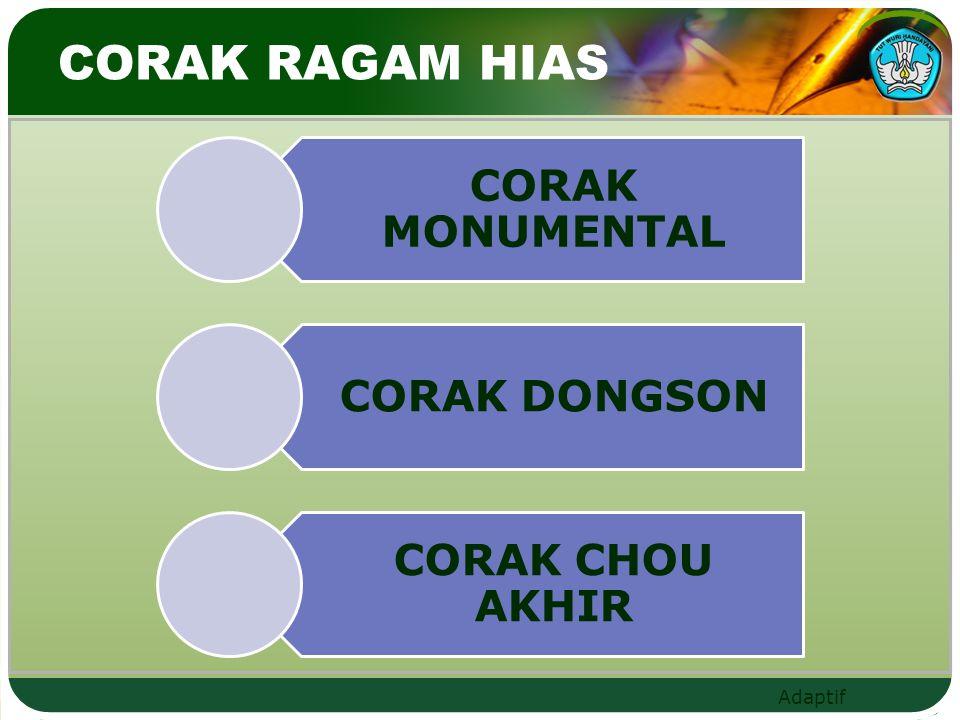 CORAK RAGAM HIAS CORAK MONUMENTAL CORAK DONGSON CORAK CHOU AKHIR