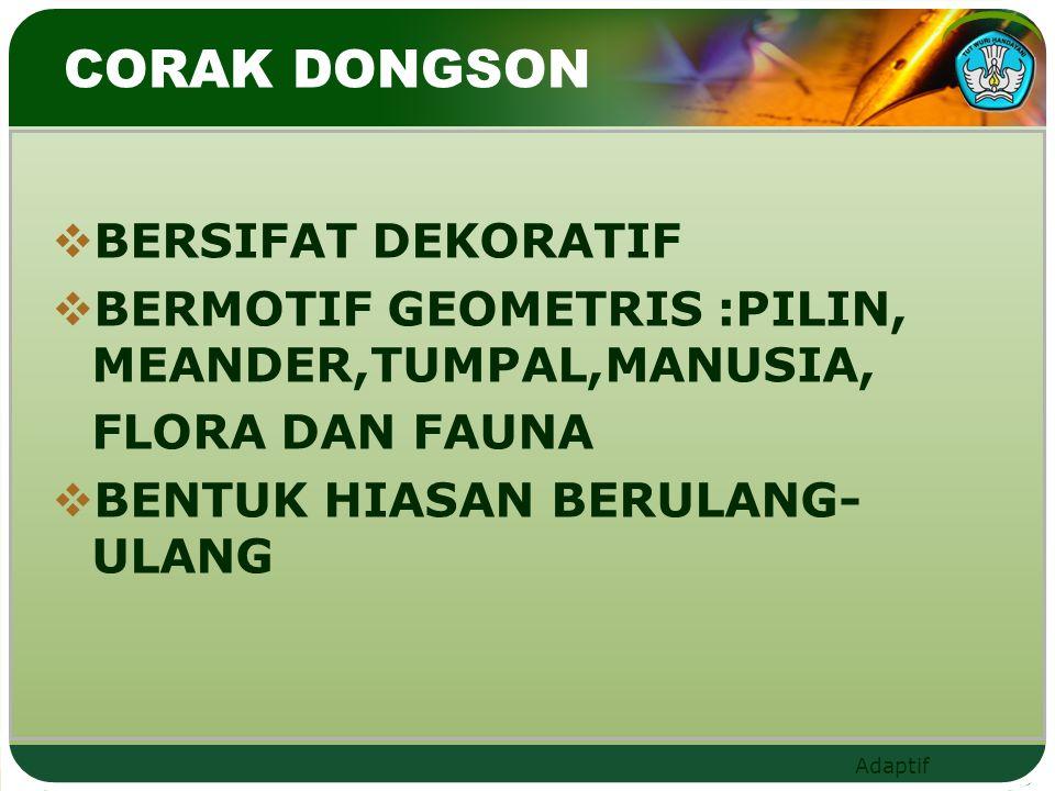 CORAK DONGSON BERSIFAT DEKORATIF