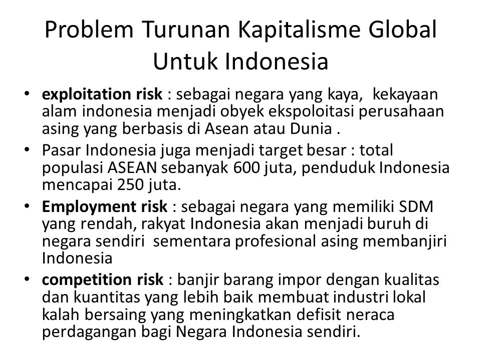 Problem Turunan Kapitalisme Global Untuk Indonesia