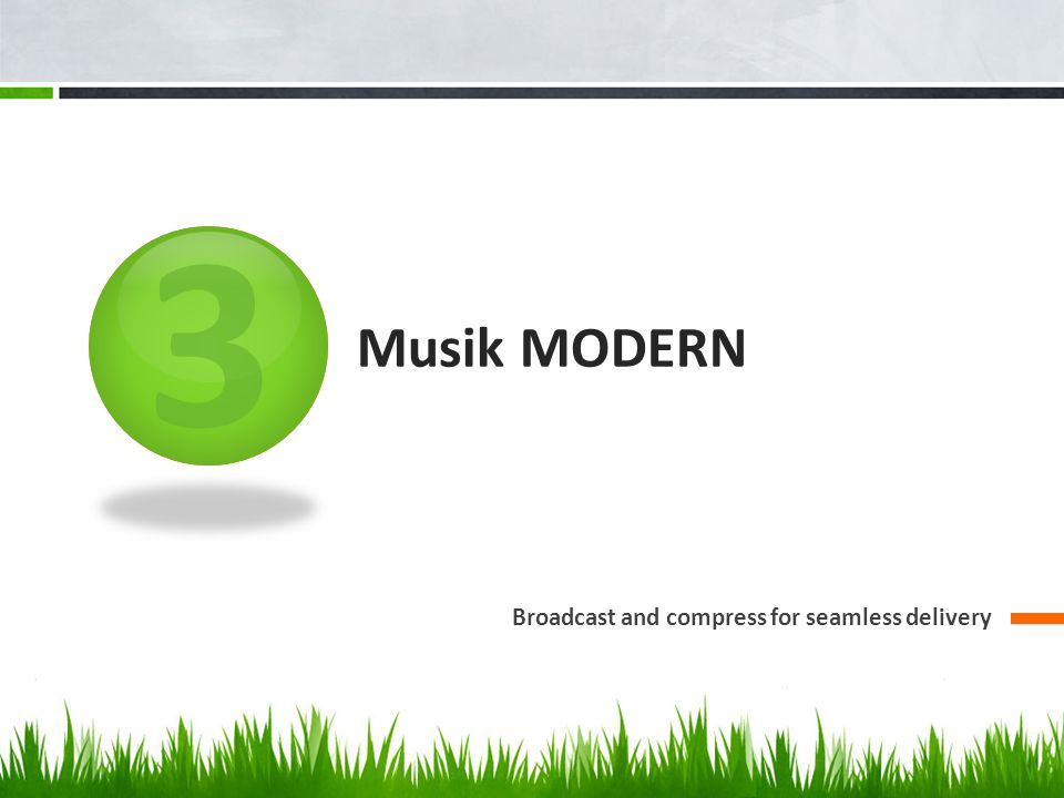 3 Musik MODERN Broadcast and compress for seamless delivery