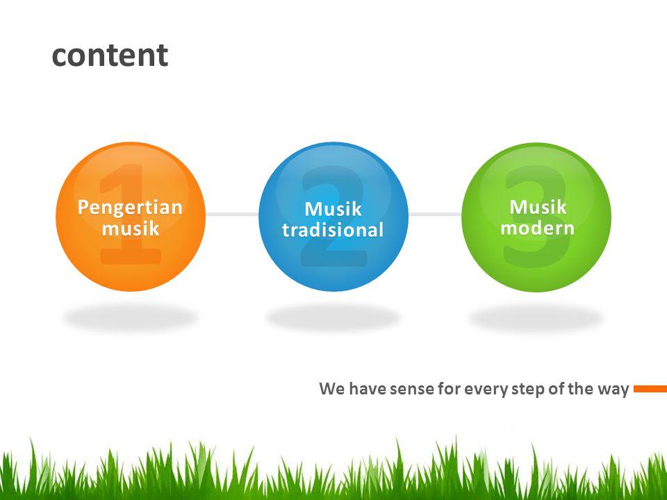 1 2 3 content Pengertian musik Musik tradisional Musik modern