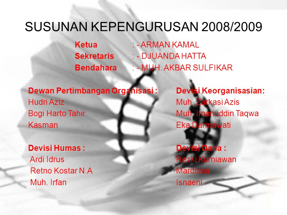 SUSUNAN KEPENGURUSAN 2008/2009