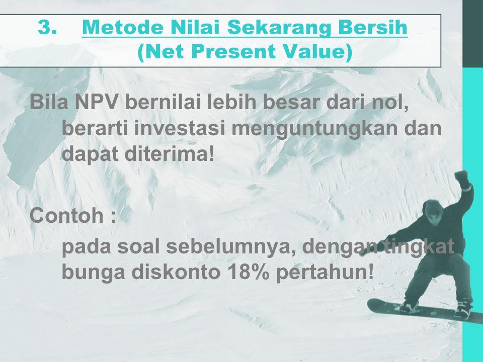 Metode Nilai Sekarang Bersih (Net Present Value)