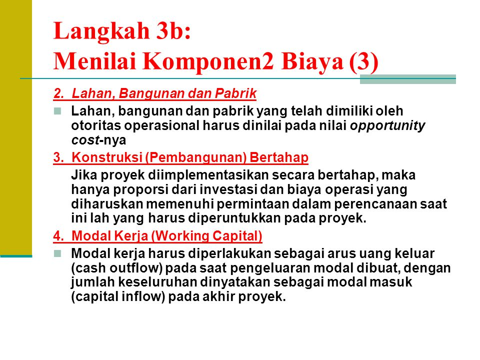 Langkah 3b: Menilai Komponen2 Biaya (3)