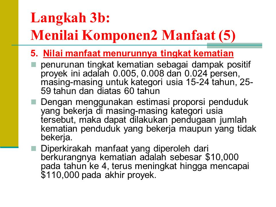 Langkah 3b: Menilai Komponen2 Manfaat (5)