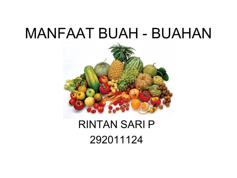 MANFAAT BUAH - BUAHAN RINTAN SARI P 292011124