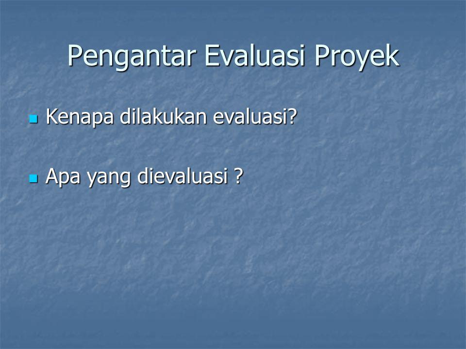 Pengantar Evaluasi Proyek