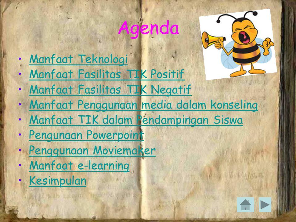 Agenda Manfaat Teknologi Manfaat Fasilitas TIK Positif