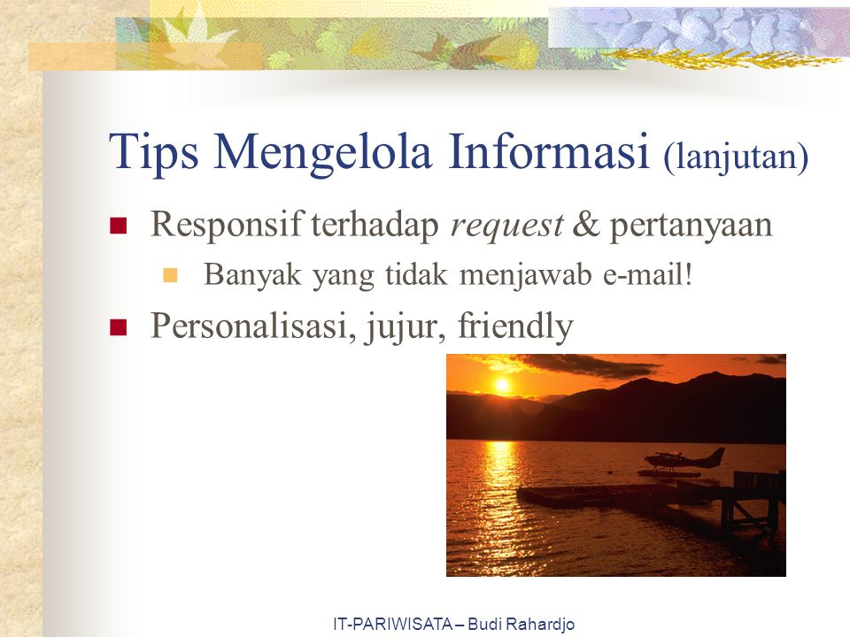 Tips Mengelola Informasi (lanjutan)