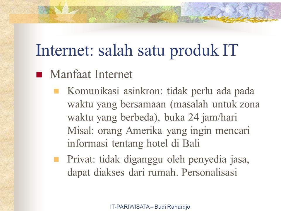 Internet: salah satu produk IT