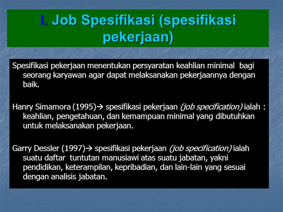 I. Job Spesifikasi (spesifikasi pekerjaan)